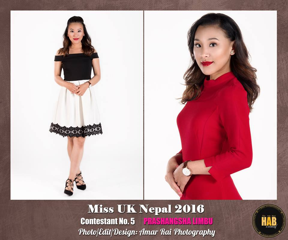 CONTESTANT NO.5 Name: Prashangsa Limbu Address: Folkestone, UK Age: 22 Height: 5.6' Weight: 53 Dress size: 6/8 Current/most recent education: Nursing degree Hobbies: Sports, Charity work, Interior design  Occupation: Nurse / Blog : https://happyprinterior119.wordpress.com/  Aim in future: Successful career in Nursing, Social activist.  Award and Honors: Nursing educational award. Best student award (Secondary School 2007). Winner of Teen Poetry Competition (2008)